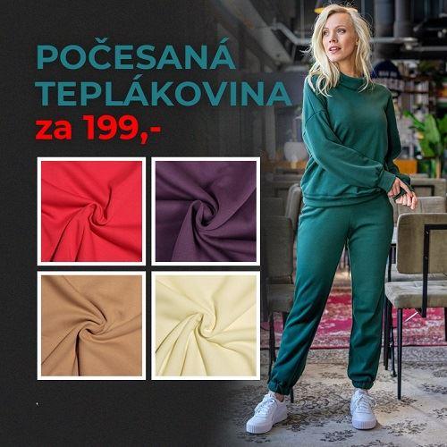 POČESANÁ TEPLÁKOVINA ZA 199 KČ!!!